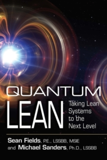 Image for Quantum Lean : Taking Lean Systems to the Next Level