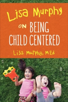 Image for Lisa Murphy on Being Child Centred