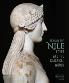 Image for Beyond the Nile  : Egypt and the classical world