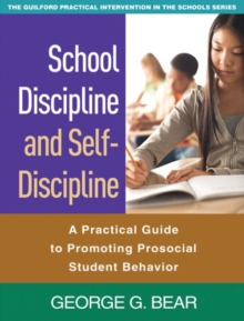 Image for School discipline and self-discipline  : a practical guide to promoting prosocial student behavior