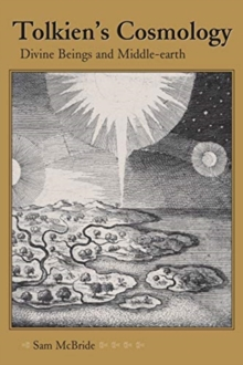 Image for Tolkien's Cosmology : Divine Beings and Middle-earth
