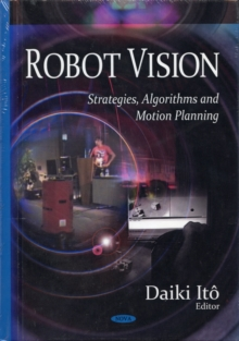 Image for Robot vision  : strategies, algorithms, and motion planning
