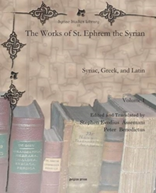 Image for The Works of St. Ephrem the Syrian (Vol 1) : Syriac, Greek, and Latin