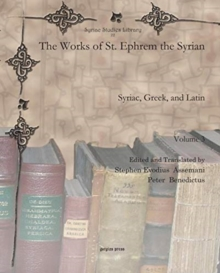 Image for The Works of St. Ephrem the Syrian (Vol 3) : Syriac, Greek, and Latin