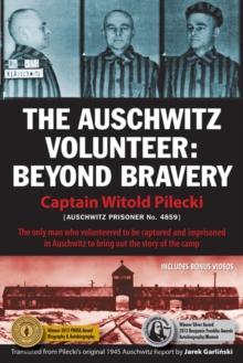 Image for Auschwitz Volunteer : Beyond Bravery