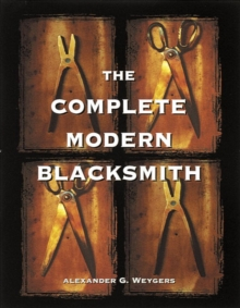 Image for The complete modern blacksmith