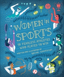 Image for Women in sports  : 50 fearless athletes who played to win