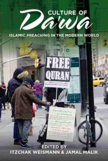 Image for Culture of Da'wa : Preaching in the Modern World
