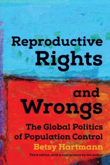 Image for Reproductive Rights And Wrongs : The Global Politics of Population Control