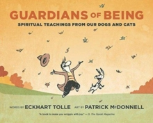 Image for Guardians of Being : Spiritual Teachings from Our Dogs and Cats
