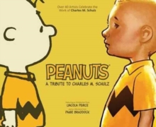Image for Peanuts: A Tribute to Charles M. Schulz