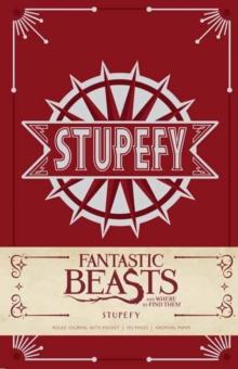 Image for Fantastic Beasts and Where to Find Them: Stupefy Hardcover Ruled Journal