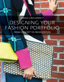 Image for Designing your fashion portfolio  : from concept to presentation