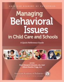 Image for Managing behavioral issues in child care and schools  : a quick reference guide