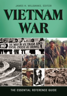 Image for Vietnam War: the essential reference guide