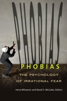 Image for Phobias  : the psychology of irrational fear
