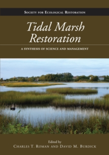 Image for Tidal marsh restoration: a synthesis of science and management