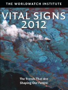 Image for Vital signs 2012  : the trends that are shaping our future