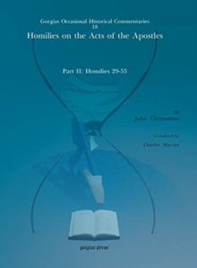 Image for Homilies on the Acts of the Apostles : Part II: Homilies 29-55