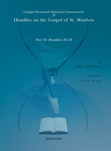 Image for Homilies on the Gospel of St. Matthew : Part II: Homilies 26-58