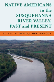 Image for Native Americans in the Susquehanna River Valley, past and present