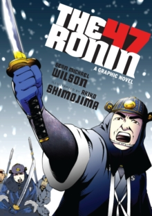 Image for The 47 Ronin  : a graphic novel
