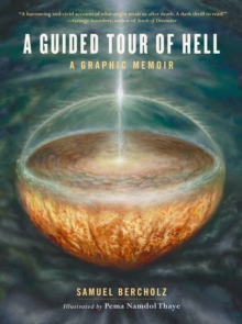 Image for A guided tour of hell  : a graphic memoir