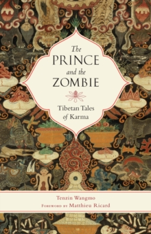 Image for The prince and the zombie  : Tibetan tales of karma
