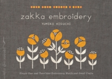Image for Zakka embroidery  : simple one- and two-color embroidery motifs and small crafts