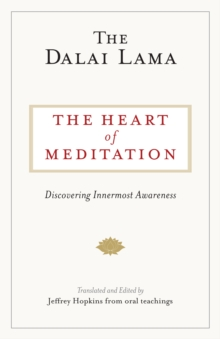 Image for The heart of meditation  : discovering innermost awareness