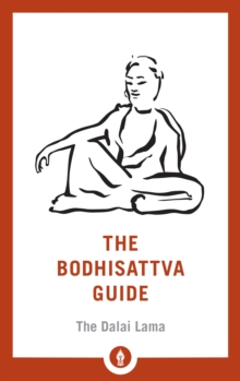 Image for The Bodhisattva Guide : A Commentary on The Way of the Bodhisattva