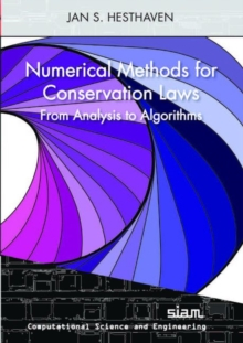 Numerical Methods for Conservation Laws : From Analysis to