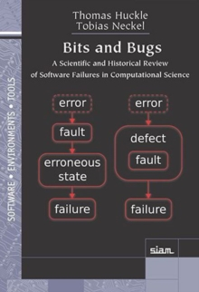 Image for Bits and Bugs : A Scientific and Historical Review of Software Failures in Computational Science