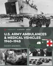 Image for U.S. Army ambulances and medical vehicles 1940-1945