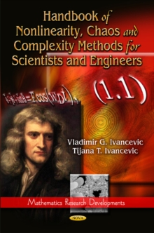 Handbook of Nonlinearity, Chaos & Complexity Methods for Scientists & Engineers