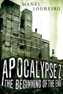 Image for Apocalypse Z: The Beginning of the End
