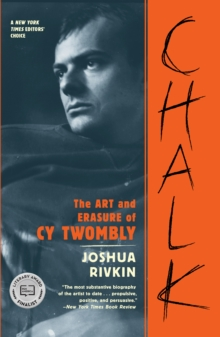 Image for Chalk  : the art and erasure of Cy Twombly