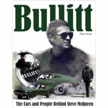 Image for Bullitt: The Cars and People Behind Steve McQueen