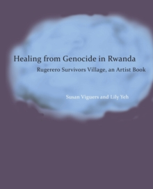 Image for Healing from Genocide in Rwanda : The 1994 Genocide Against the Tutsi