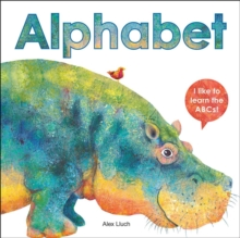 Image for Alphabet: I like to Learn the ABCs! : I Like to Learn the ABCs!