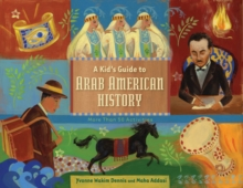 Image for Kid's guide to Arab American history  : more than 50 activities