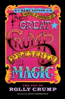 Image for The Great Crump Presents His Magic : The Art of Rolly Crump