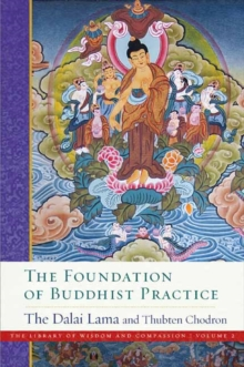 Image for The Foundation of Buddhist Practice : The Library of Wisdom and Compassion Volume 2