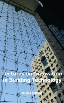 LECTURES ON INNOVATION IN BUILDING TECHN