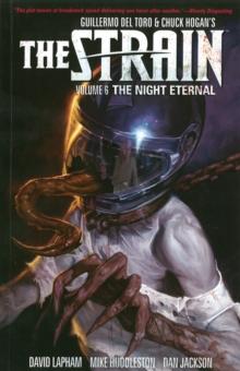 Strain, The Volume 6: The Night Eternal