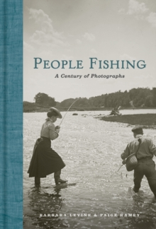 Image for People Fishing : A Century of Photographs