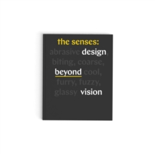 Image for The senses  : design beyond vision