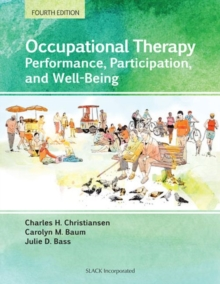 Image for Occupational therapy  : performance, participation, and well-being
