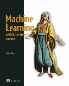Image for Machine Learning with R, tidyverse, and mlr