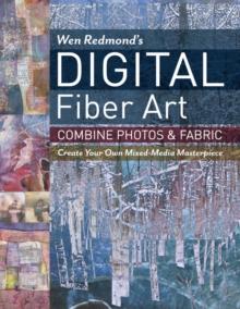 Image for Wen Redmond's digital fiber art  : combine photos & fabric